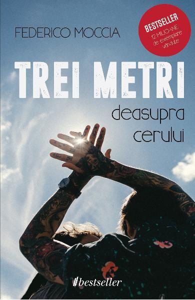 Trei metri deasupra cerului (Vol.1) de Federico Moccia 0