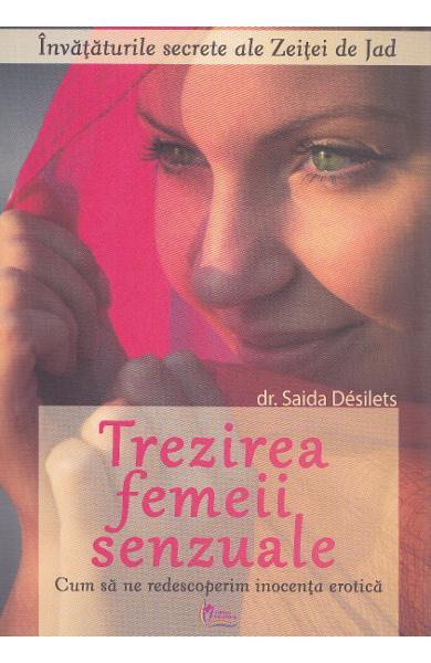 Trezirea femeii senzuale de Saida Desilets 0