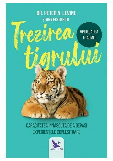 Trezirea tigrului de Peter A. Levine [0]