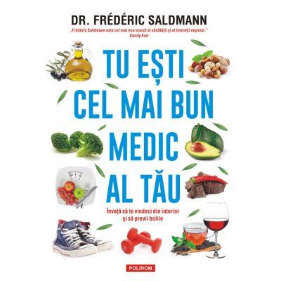 Tu esti cel mai bun medic al tau de Dr. Frederic Saldmann [0]