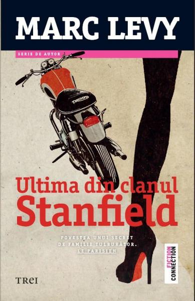 Ultima din clanul Stanfield de Marc Levy 0