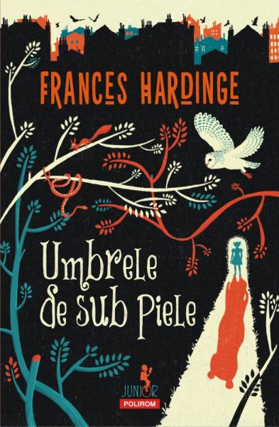 Umbrele de sub piele de Frances Hardinge 0