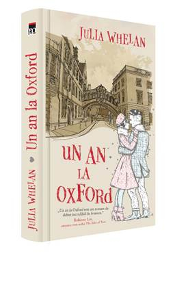 Un an la Oxford de Julia Whelan 0