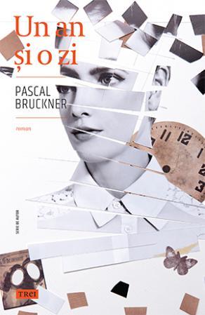 Un an si o zi de Pascal Bruckner [0]