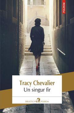 Un singur fir de Tracy Chevalier 0