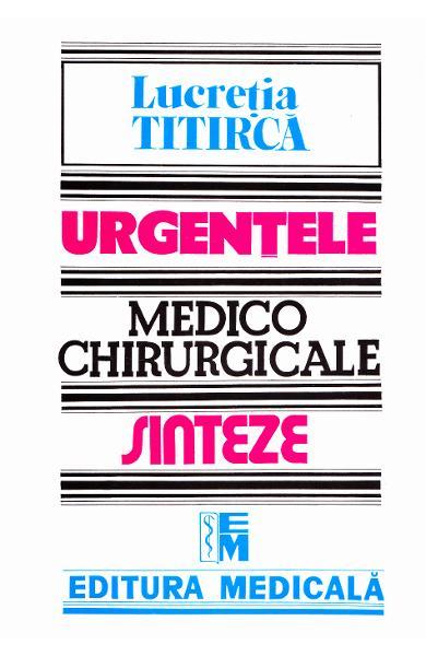 Urgentele medico-chirurgicale de Lucretia Titirca 0