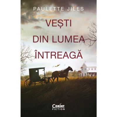 Vesti din lumea intreaga de Paulette Jiles [0]