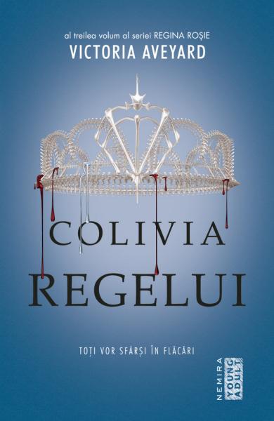 Colivia regelui (Seria Regina rosie, partea a III-a) 0