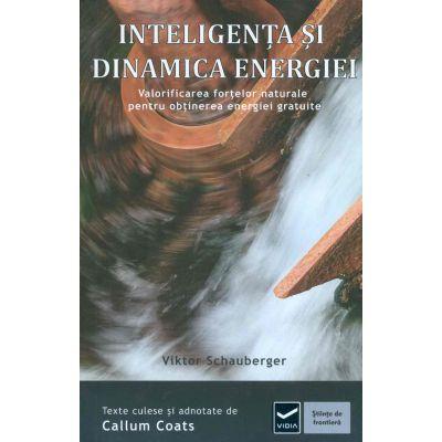 Inteligenta si Dinamica Energiei de Viktor Schauberger [0]