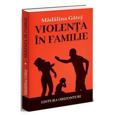 Violenta in familie de Madalina Gatej [0]