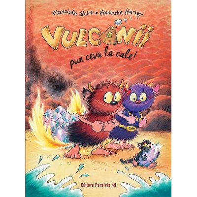 Vulcanii pun ceva la cale! de Franziska Gehm [0]
