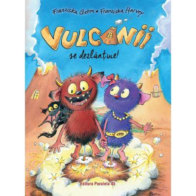 Vulcanii se dezlantuie! de Franziska Gehm [0]