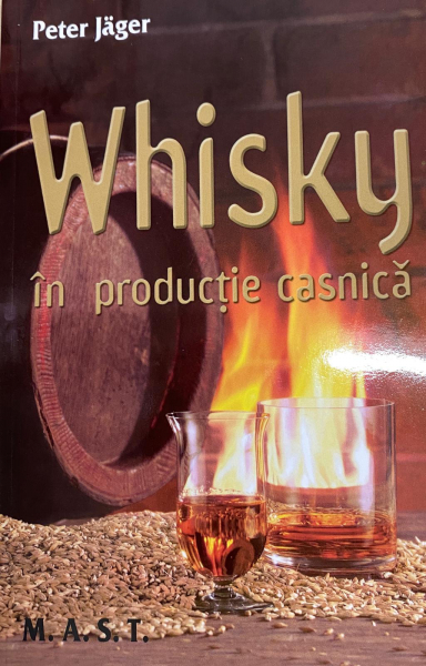 Whisky in productie casnica de Peter Jager [0]