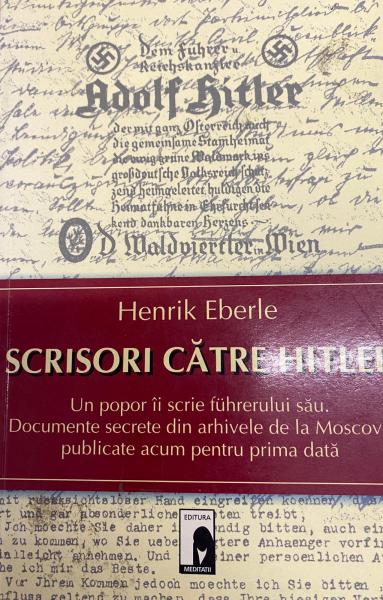 Scrisori catre Hitler de Henrik Eberle [0]