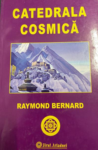 Catedrala cosmica de Raymond Bernard [0]