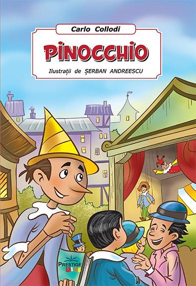 Pinocchio. Poveste Ilustrata de Carlo Collodi 0