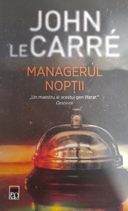 Managerul noptii de John Le Carre 0