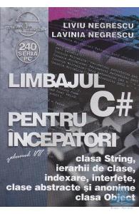 Limbajul C# pentru incepatori Vol.7