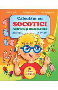 Calculam cu Socotici activitati matematice nivelul II 5-6,7 ani