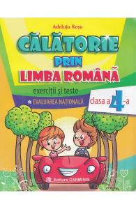 Calatorie prin limba romana - Clasa a 4-a