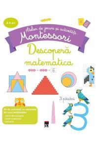 Descopera matematica - Atelier de jocuri si activitati montessori