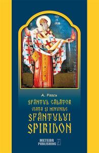Sfantul calator, viata si minunile Sfantului Spiridon