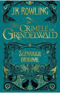 Crimele lui Grindelwald (Scenariul original). Seria Animale fantastice Vol. 2