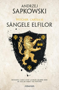 Sangele elfilor. Seria Witcher Vol.3