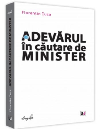 Adevarul in cautare de minister