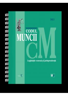 Codul muncii, legislatie conexa si jurisprudenta