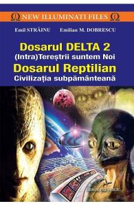 Dosarul Delta 2. Dosarul Reptilian