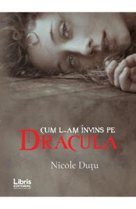 Cum l-am invins pe Dracula
