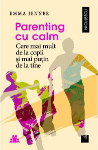 Parenting cu calm