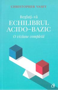 Reglati-va echilibrul acido-bazic