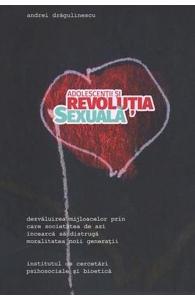 Adolescentii si revolutia sexuala