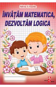 Invatam matematica, dezvoltam logica