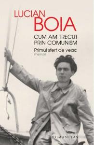 Cum am trecut prin comunism
