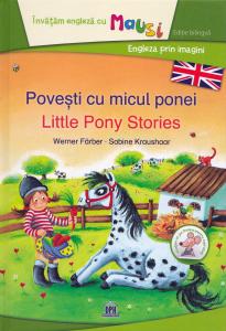 Povesti cu micul ponei. Little Pony Stories