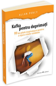 Kafka pentru deprimati