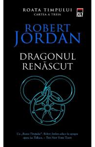 Dragonul renascut. Seria Roata timpului. Vol.3