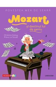 Mozart si destinul lui de geniu