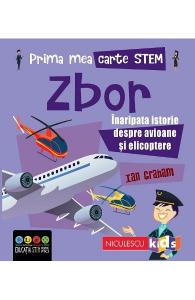 Prima mea carte STEM: Zbor