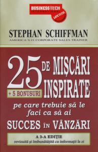 25.De Miscari Inspirate Pe Care Trebuie Sa Le Faci Ca Sa Ai Succes In Vanzari