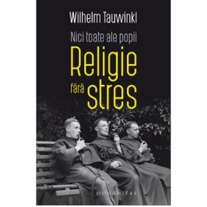 Nici toate ale popii. Religie fara stres