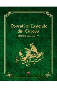 Povesti si legende din Europa - Clasele 1-4