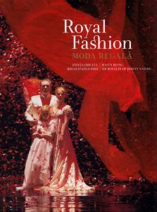 Royal Fashion. Moda Regala. Regia Dan Puric. Coregrafia Traian Vlas