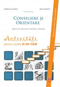 Consiliere si orientare. IX-XII