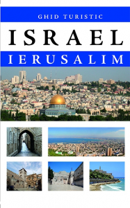 Israel. Ierusalim. Ghid turistic