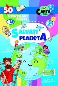 50 Intrebari despre... Salvati Planeta (cu abtibilduri)