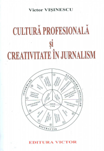 Cultura profesionala si creativitate in jurnalism